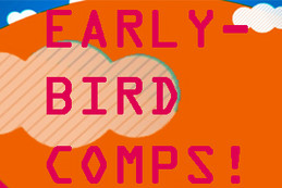 Earlybird Club Comps!