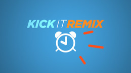 KICK IT REMIX