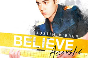 Justin Bieber to release Believe Acoustic