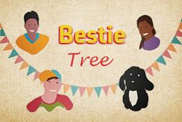 BESTIE TREE