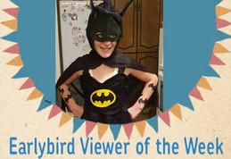 STICKY TV EarlyBird Viewer of the week